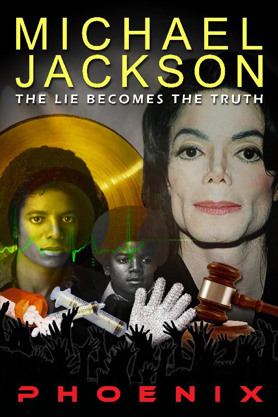 Michael Jackson - The Lie Becomes The Truth Book