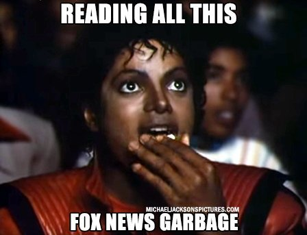Reading all this Fox News garbage